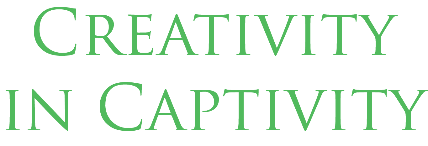 Creativity in Captivity
